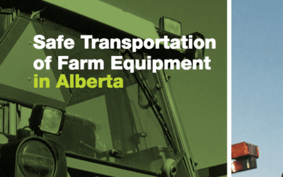 Safe Transport of Farm Equipment in Alberta Manual